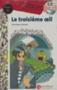 NIVEAU 4 - LA TROISIEME OEIL (+CD)