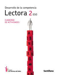 ESO 2 - DESARROLLO DE LA COMPETENCIA LECTORA - LOS CAMINOS DEL SABER