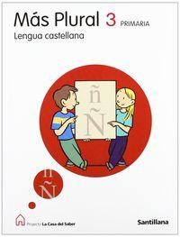Ep 3 - Lengua - Mas Plural - La Casa Del Saber - Aa. Vv.