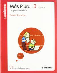 Ep 3 - Lengua Cuad. 1 - Mas Plural - La Casa Del Saber - Aa. Vv.