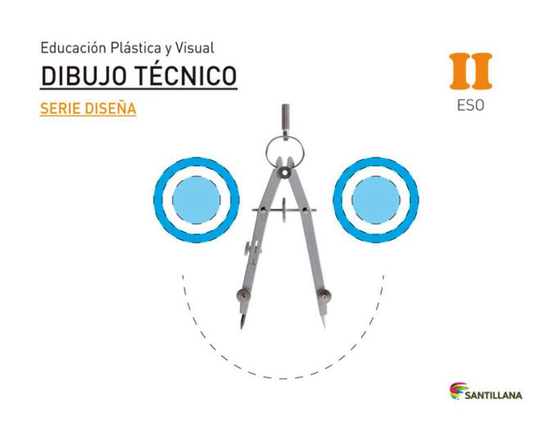 Eso 2 - Dibujo Tecnico - Plastica, Visual Y Audiovisual Ii- Diseña - Saber Hacer - Aa. Vv.