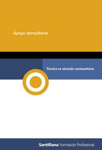 Tecnico Atencion Sociosanitaria - Modulo Apoyo Domiciliario - Aa. Vv.
