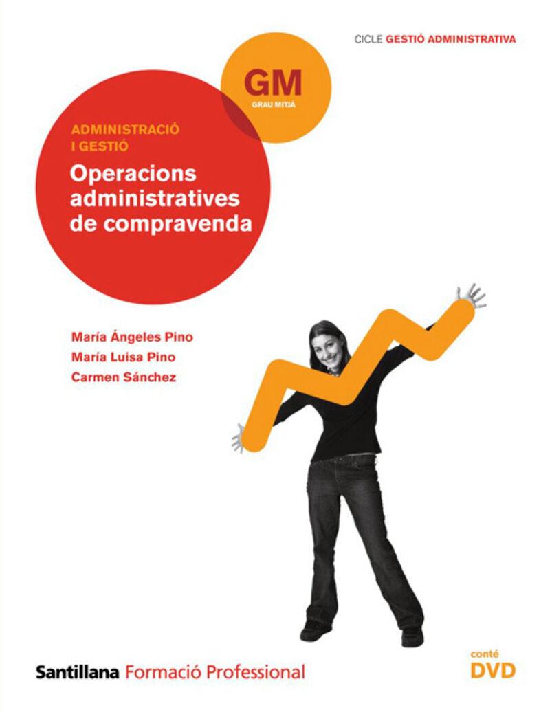GM - OPERACIONS ADMINISTRATIVES DE COMPRAVENDA (CAT)