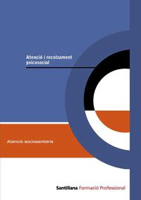 ATENCIO I RECOLZAMENT PSICOSOCIAL