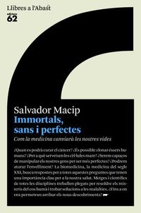 IMMORTALS, SANS I PERFECTES