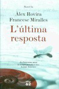 L'ultima Resposta Col'leccio Exits - Alex Rovira / Francesc Miralles