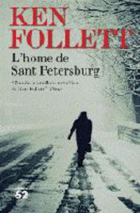 L'home De Sant Petersburg - Ken Follett