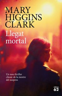 Llegat Mortal - Mary Higins Clark