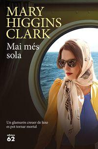 Mai Mes Sola - Mary Higgins Clark