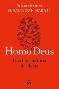HOMO DEUS - UNA BREU HISTORIA DEL DEMA