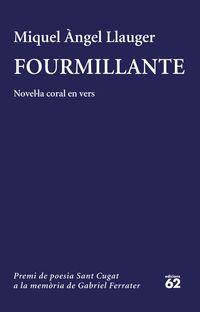 Fourmillante - Miquel Angel Llauger