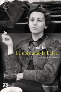 La nola amb la leica - Helena Janeczek