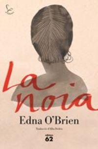 La noia - EDNA O'BRIEN