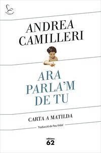 Ara Parla'm De Tu - Andrea Camilleri