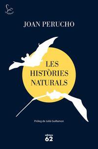 HISTORIES NATURALS, LES