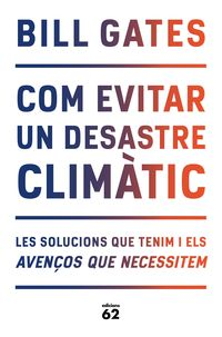 COM EVITAR UN DESASTRE CLIMATIC