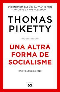 ALTRA FORMA DE SOCIALISME, UNA