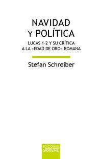 NAVIDAD Y POLITICA - LUCAS 1-2 Y SU CRITICA A LA EDAD DE ORO ROMANA