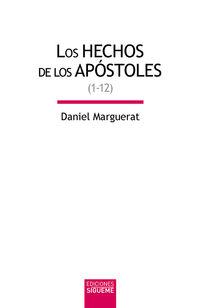 Hechos Del Los Apostoles, Los 1 - Daniel Marguerat