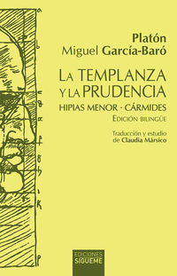 TEMPLANZA Y LA PRUDENCIA, LA - HIPIAS MENOR - CARMIDES