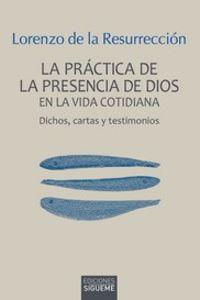 LA PRACTICA DE LA PRESENCIA DE DIOS EN LA VIDA COTIDIANA