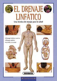 Drenaje Linfatico, El - Una Tecnica De Masaje Para La Salud - Linda Perina