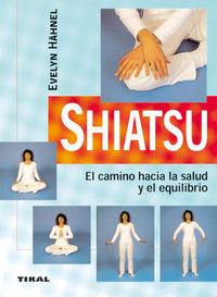 SHIATSU, EL CAMINO HACIA LA SALUD Y EL EQUILIBRIO