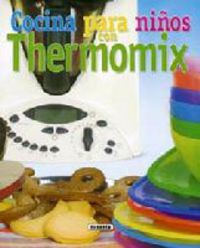 Cocina Para Niños Con Thermomix - Aa. Vv.