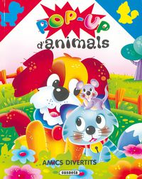 AMICS DIVERTITS (POP UP D'ANIMALS)