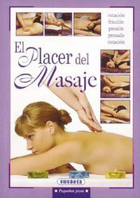 PLACER DEL MASAJE, EL