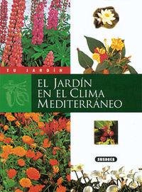 JARDIN EN EL CLIMA MEDITERRANEO, EL