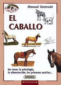 CABALLO, EL (MANUAL ILUSTRADO)