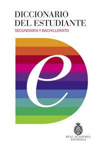 diccionario del estudiante - secundaria y bachillerato - Aa. Vv.
