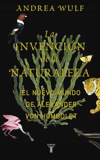 La invencion de la naturaleza - Andrea Wulf
