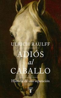 ADIOS AL CABALLO