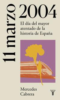 11 DE MARZO DE 2004 - ATENTADOS 11-M EN MADRID