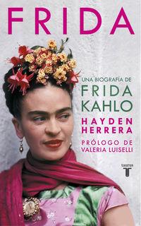 Frida - Una Biografia De Frida Kahlo - Hayden Herrera