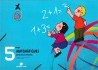 5 ANYS - MATEMATIQUES - MEU XICOTET MON (C. VAL)