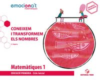 EP 1 - MATEMATIQUES (CAT) - EMOCIONA'T - CONEIXEM I TRANSF.