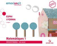 EP 1 - MATEMATIQUES (CAT) - EMOCIONA'T - ESPAI I FORMA