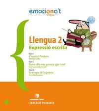 Ep 2 - Llengua (cat) - Emociona't - Expressio Escrita - Aa. Vv.