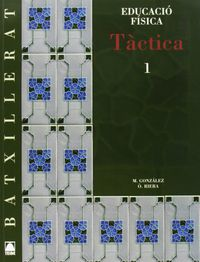 EDUCACIO FISICA 1 BATX. TACTICA 1