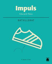 BATX 1 - EDUCACIO FISICA (CAT) - IMPULS