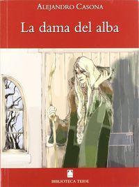 DAMA DEL ALBA, LA (B. T. )