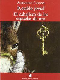 Retablo Jovial - El Caballero De Las Espuelas De Oro (b. T. ) - Aa. Vv.