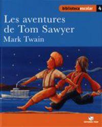 AVENTURES DE TOM SAWYER, LAS (B. E. )