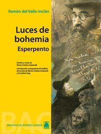 LUCES DE BOHEMIA (ESPERPENTO) (B. A. C. )