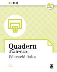 ESO 3 / 4 - EDUCACIO FISICA QUAD - A PROP