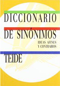 DICC. SINONIMOS IDEAS AFINES Y CONTRARIOS