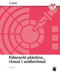 ESO 3 / 4 - PLASTICA I VISUAL II (CAT) - A PROP